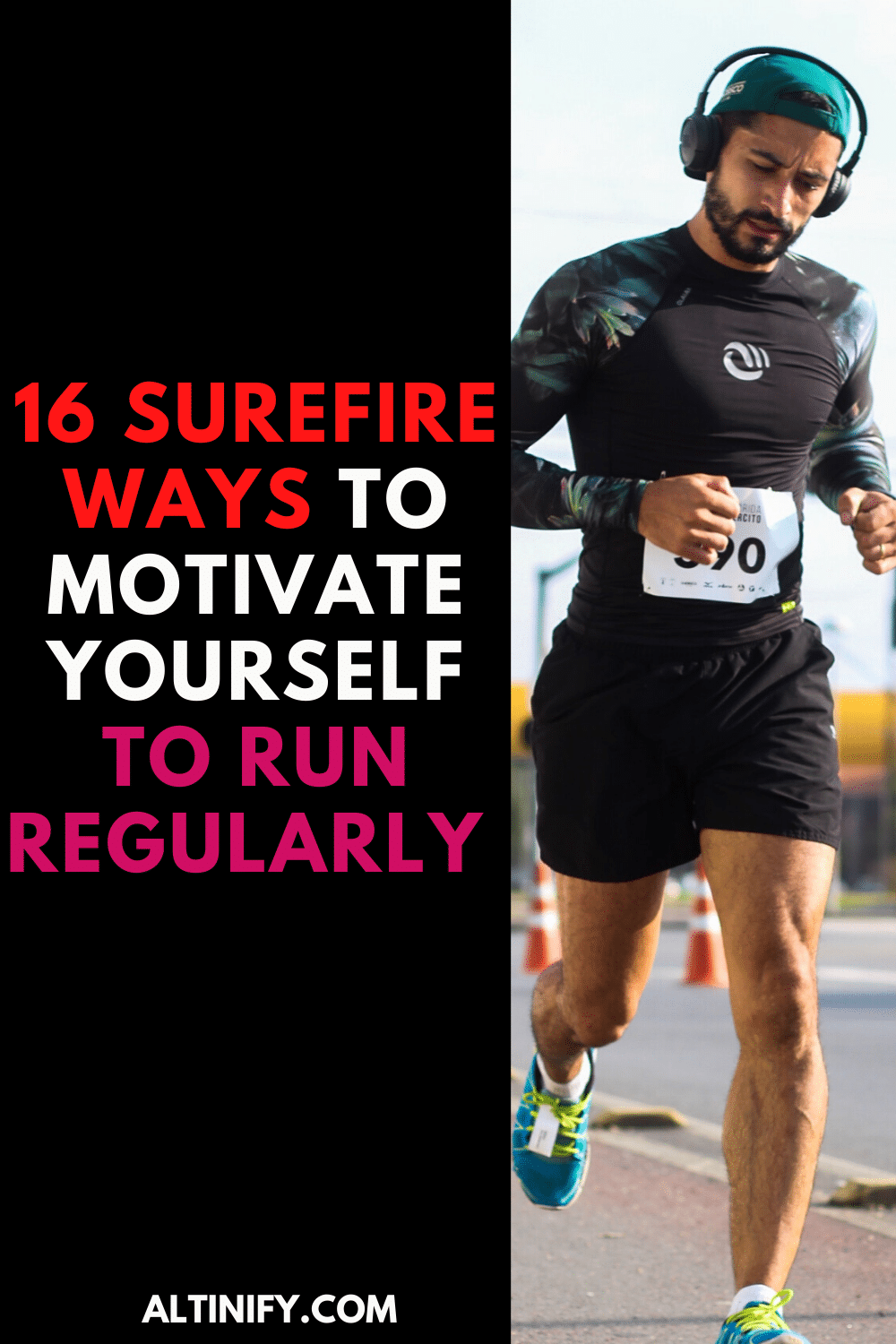 Here\'s How To Motivate Yourself to Run Regularly