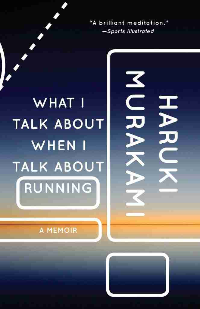 What I Talk About When I Talk About Running A Memoir