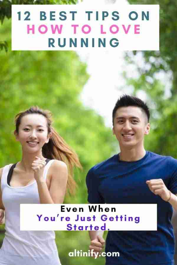 12 Best Tips On How To Love Running