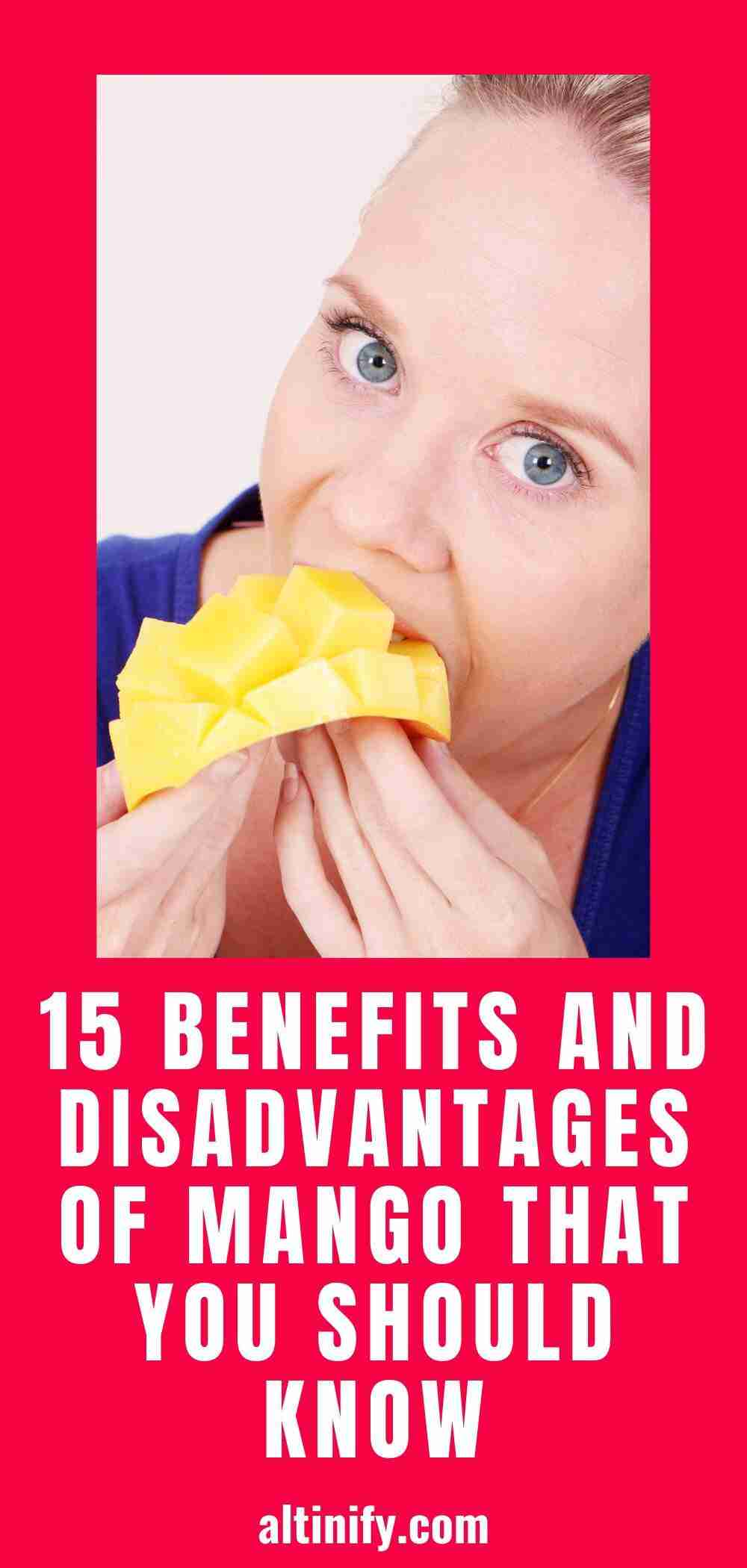 15 Benefits and Disadvantages of Mango That You Should Know