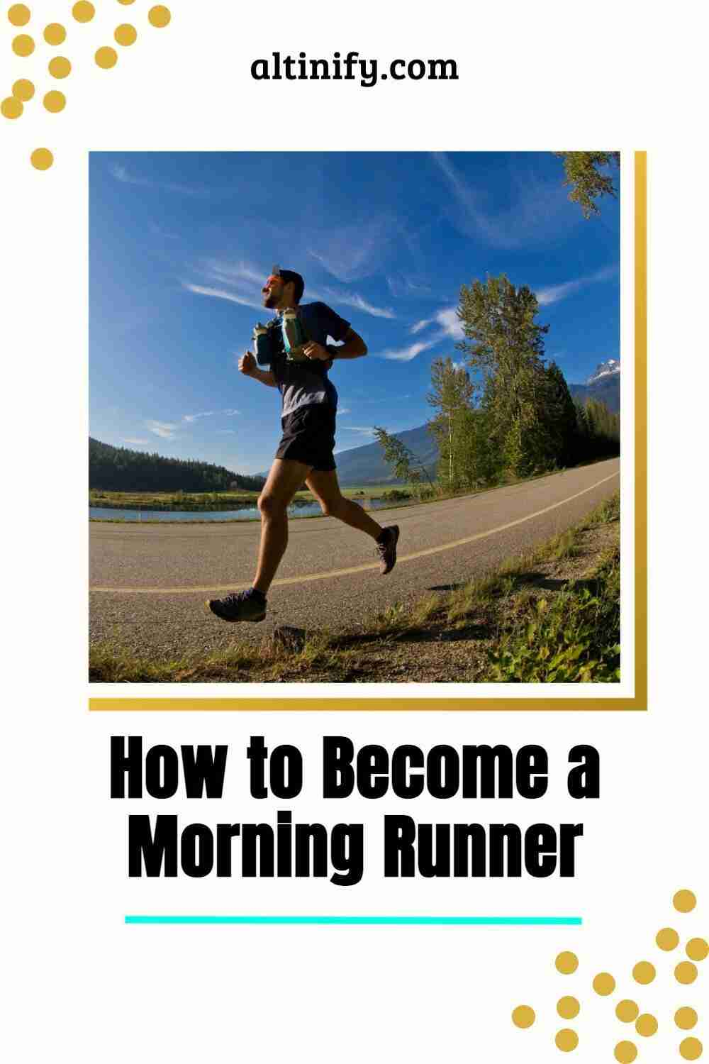 Here\'s How to Become a Morning Runner (Proven tips to create a habit that sticks)