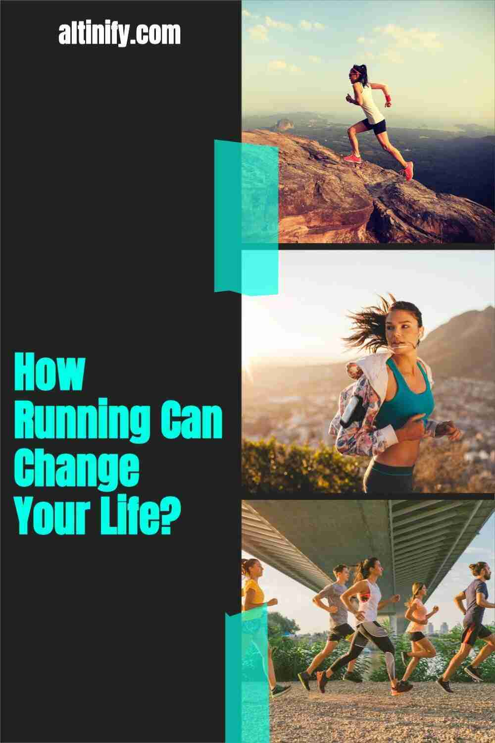 Here's How Running Can Change Your Life